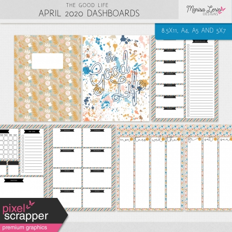 The Good Life: April 2020 Dashboards Kit