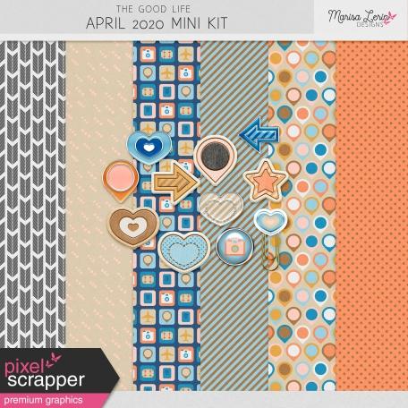 The Good Life: April 2020 Mini Kit