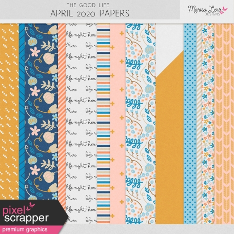 The Good Life: April 2020 Papers Kit