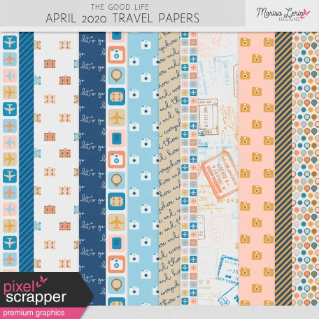 The Good Life: April 2020 Travel Papers Kit