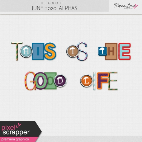 The Good Life: June 2020 Alphas Kit