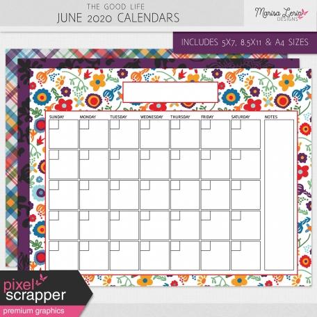 The Good Life: June 2020 Calendars Kit