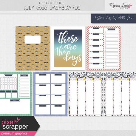 The Good Life: July 2020 Dashboards Kit