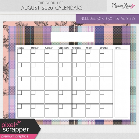 The Good Life: August 2020 Calendars Kit