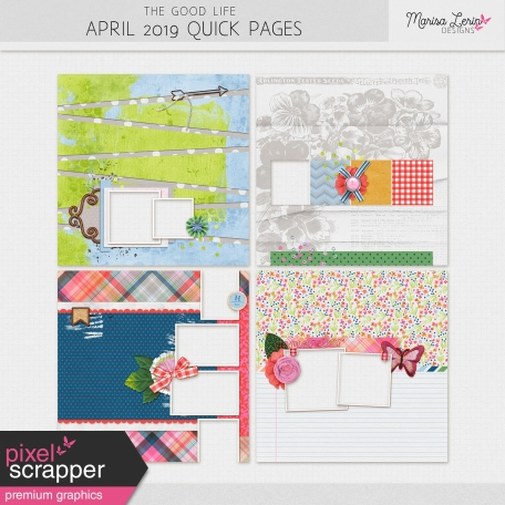 The Good Life: April 2019 Quick Pages Kit