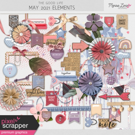 The Good Life: May 2021 Elements Kit
