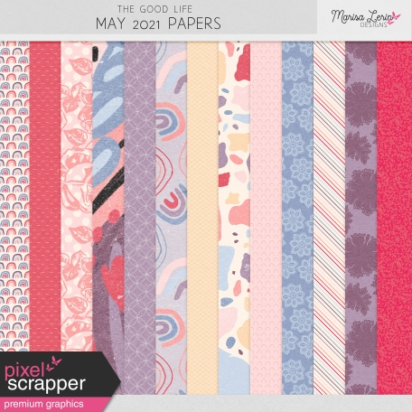 The Good Life: May 2021 Papers Kit