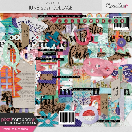 The Good Life: June 2021 Collage Kit