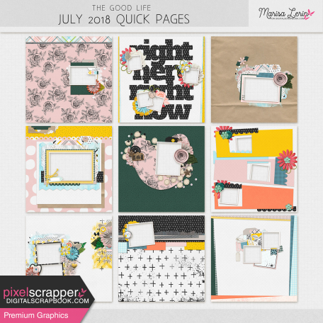 The Good Life: July Quick Pages Kit