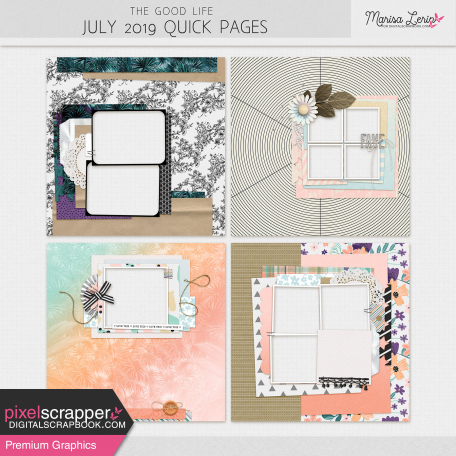 The Good Life: July 2019 Quick Pages Kit