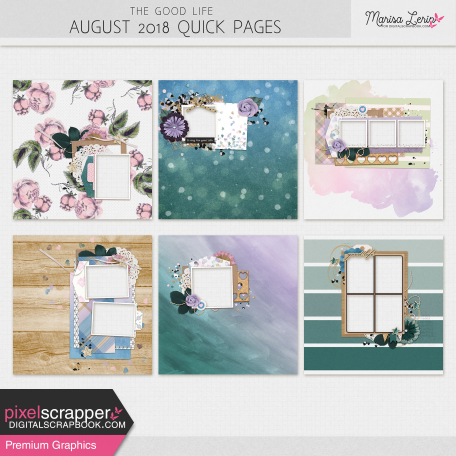 The Good Life: August Quick Pages Kit