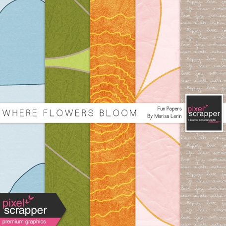 Where Flowers Bloom Papers Kit