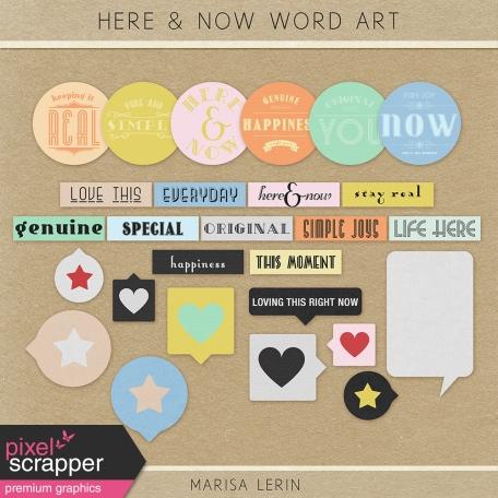 Here & Now Word Art Kit