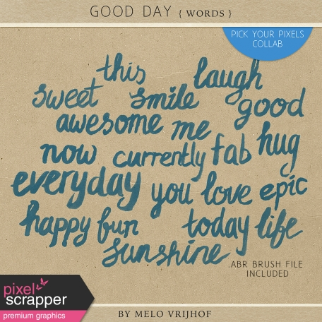 Good Day - Painted Words