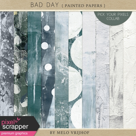 Bad Day - Painted Papers