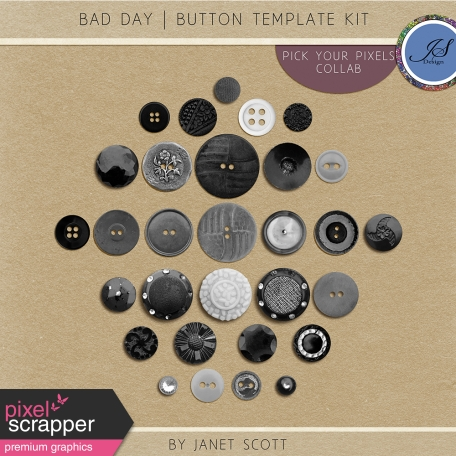 Bad Day - Button Template Kit