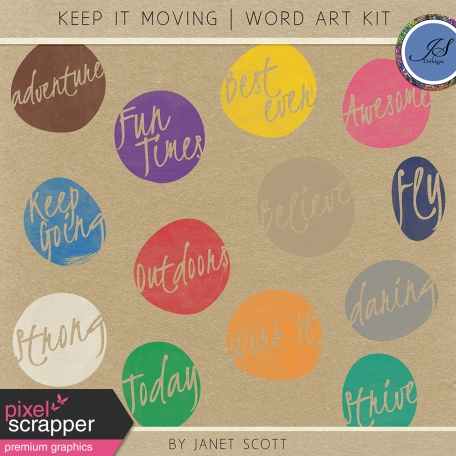 Keep It Moving - Word Art Kit