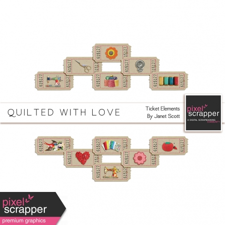 Quilted With Love - Tickets Kit