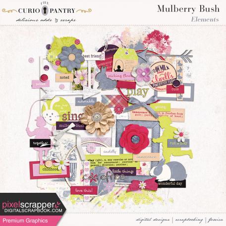 Mulberry Bush Elements
