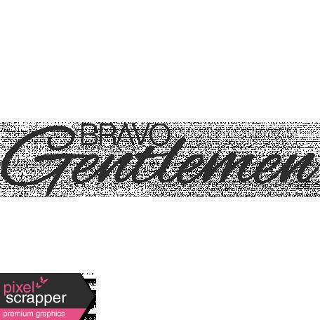 Wedding Words - Bravo Gentlemen