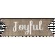 "Simple Pleasures- ""Joyful"" Word Art"