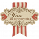 "Sweet Valentine Elements- ""You Are My Everything"" Tag"