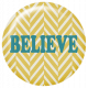 The Best Is Yet To Come- Believe Flair Button