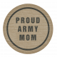 Proud Army Mom Tag