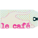Le Cafe Tag