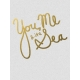 You Me & The Sea- Golden Ocean Journal Card