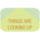 Sunshine & Lemons Label- Things Are Looking Up