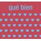 Mexico Labels- Que Bien (That's Good)