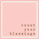 Bolivia Label- Count Your Blessings