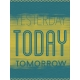 The Best Is Yet To Come- Yesterday, Today, Tomorrow Card