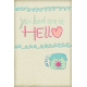 Hello!- You Had Me At Hello Journal Card