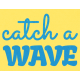 Heat Wave Elements- Catch A Wave