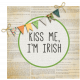 Kiss Me I'm Irish Word Art