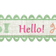 Hello Scalloped Ribbon