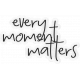 Sadie Camille Kit: Every Moment Matters Wordart