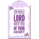 Delight Yourself In The Lord Chipboard Word Art Frame