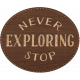 Word Art_Never stop Exploring