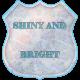 Shiny and Bright_Shiny and Bright label