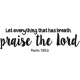 Scripture Word Art- praise the Lord