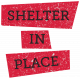 Shelter in Place- Word Strip 07