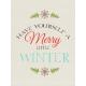Sweater Weather- Journal Card- Merry Little Winter