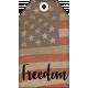 Faith, Family, Freedom Tag Set- Freedom