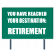 Destination Retirement Sign DRetire Word Art