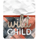 wild child word art tag: wild child