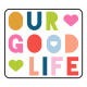 The Good Life: April 2019 Words & Tags Kit- our good life tag