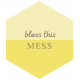 Spring Cleaning Words & Tags Kit: bless this mess